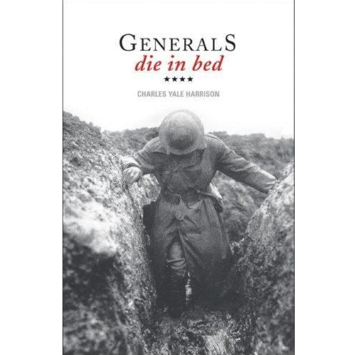 generals die in bed reality illusion Read generals die in bed by charles yale harrison by charles yale harrison for free with a 30 day free trial read ebook on the web, ipad, iphone and android.